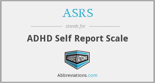 ASRS - ADHD Self Report Scale