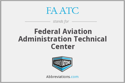 FAATC - Federal Aviation Administration Technical Centre