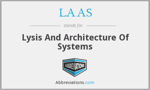 LAAS - Lysis And Architecture Of Systems