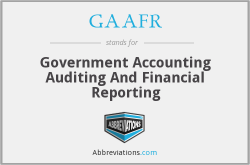 GAAFR - Government Accounting Auditing And Financial Reporting
