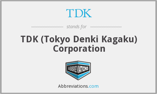 What does tdk stand for?