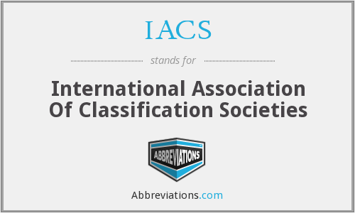 IACS - International Association Of Classification Societies