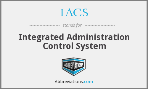 IACS - Integrated Administration Control System