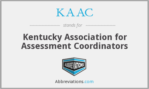 KAAC - Kentucky Association for Assessment Coordinators