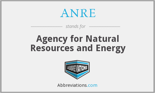 What does ANRE stand for?
