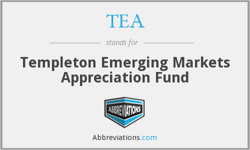 TEA - Templeton Emerging Markets Appreciation Fund
