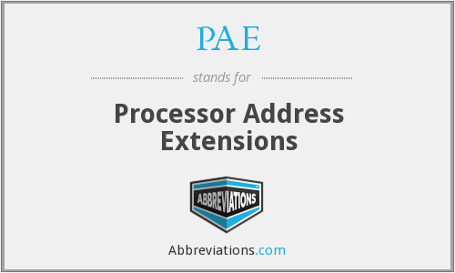 PAE - Processor Address Extensions