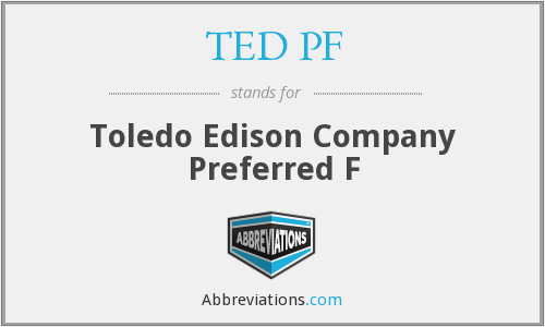 What does TED PF stand for?