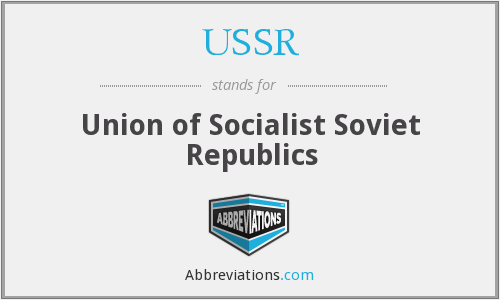 USSR - Union of Socialist Soviet Republics