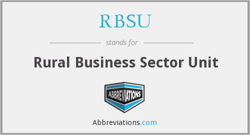 RBSU - Rural Business Sector Unit