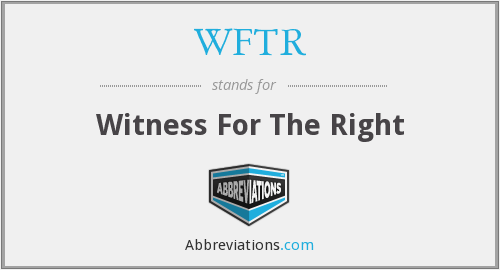 What does WFTR stand for?