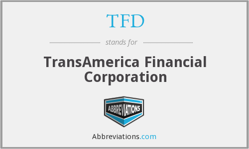 TFD - TransAmerica Financial Corporation
