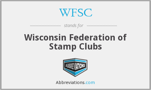 WFSC - Wisconsin Federation of Stamp Clubs