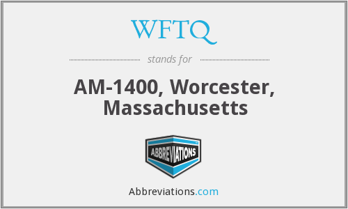 WFTQ - AM-1400, Worcester, Massachusetts