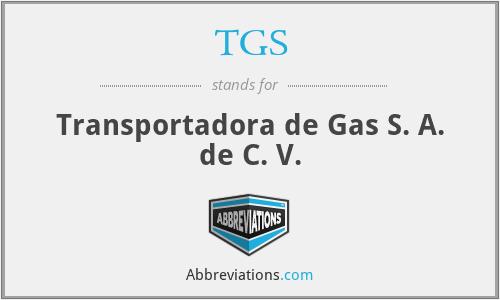 TGS - Transportadora de Gas S. A. de C. V.