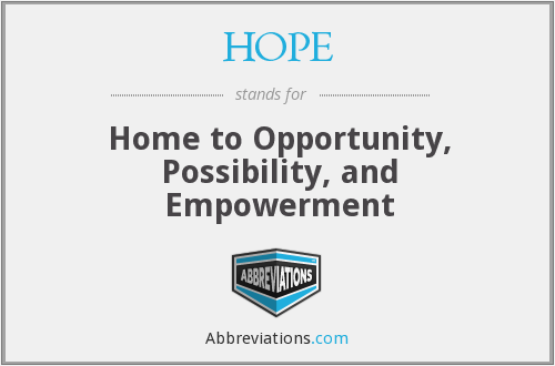 HOPE - Home to Opportunity, Possibility, and Empowerment