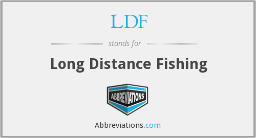 LDF - Long Distance Fishing