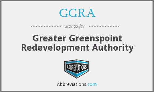 GGRA - Greater Greenspoint Redevelopment Authority
