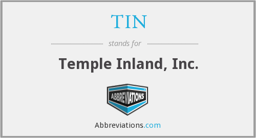 TIN - Temple Inland, Inc.