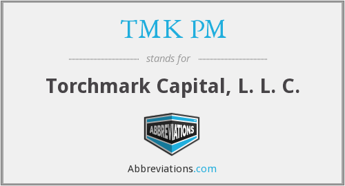 What does TMK PM stand for?