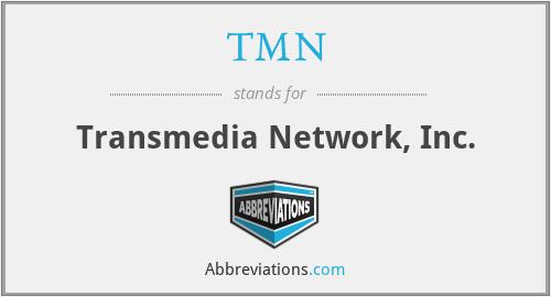 TMN - Transmedia Network, Inc.