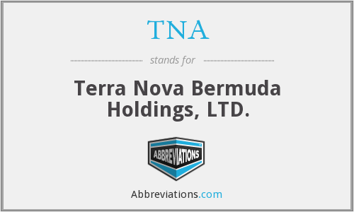 TNA - Terra Nova Bermuda Holdings, LTD.