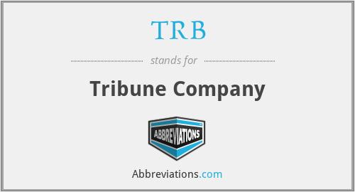 TRB - Tribune Company