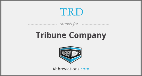 TRD - Tribune Company