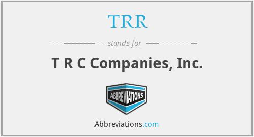 TRR - T R C Companies, Inc.