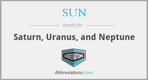 SUN - Saturn Uranus And Neptune