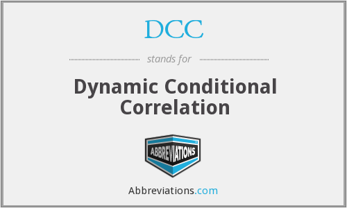 DCC - Dynamic Conditional Correlations