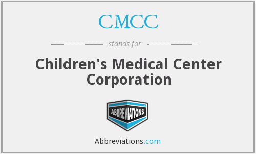 CMCC - Childrens Medical Center Corporation