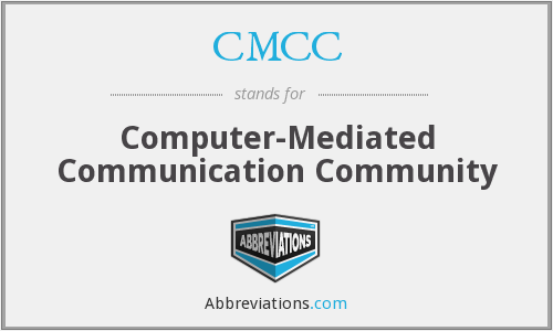 CMCC - Computer Mediated Communication Community