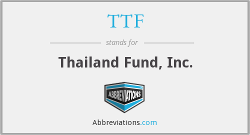 TTF - Thailand Fund, Inc.