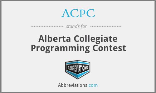 ACPC - Alberta Collegiate Programming Contest