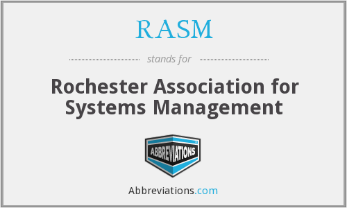 RASM - Rochester Association for Systems Management