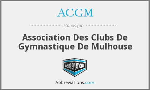 ACGM - Association Des Clubs De Gymnastique De Mulhouse