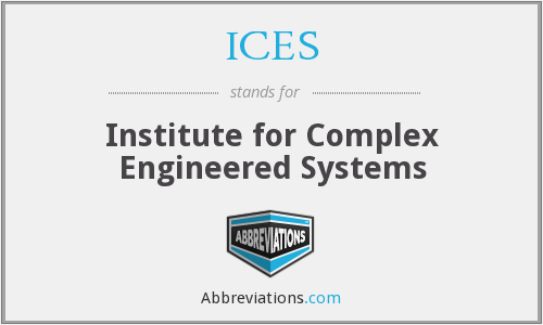 ICES - Institute for Complex Engineered Systems