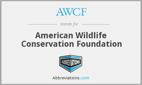 AWCF - American Wildlife Conservation Foundation
