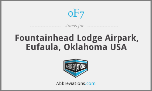 0F7 - Fountainhead Lodge Airpark, Eufaula, Oklahoma USA