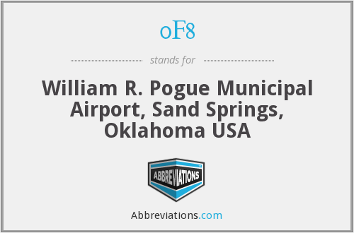 0F8 - William R. Pogue Municipal Airport, Sand Springs, Oklahoma USA