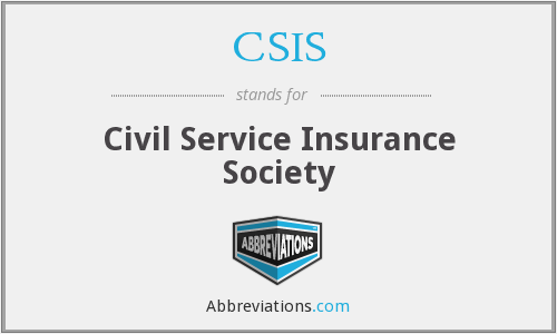 CSIS - Civil Service Insurance Society