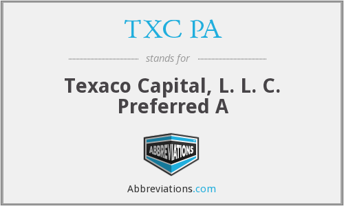 TXC PA - Texaco Capital, L. L. C. Preferred A