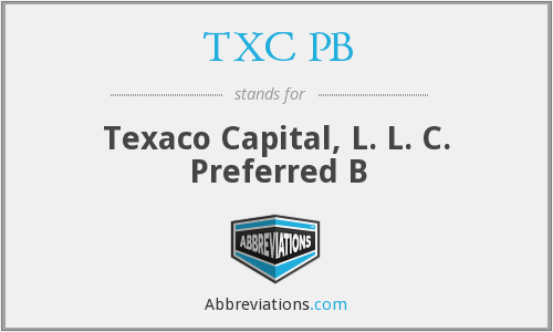 TXC PB - Texaco Capital, L. L. C. Preferred B
