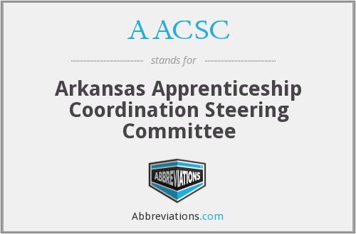 AACSC - Arkansas Apprenticeship Coordination Steering Committee