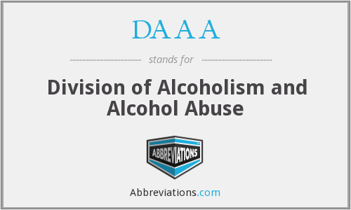 DAAA - Division of Alcoholism and Alcohol Abuse