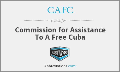 CAFC - Commission for Assistance To A Free Cuba
