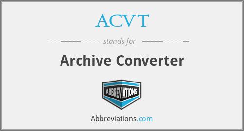 ACVT - Archive Converter