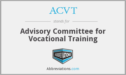 ACVT - Advisory Committee for Vocational Training