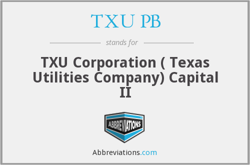 TXU PB - TXU Corporation ( Texas Utilities Company) Capital II